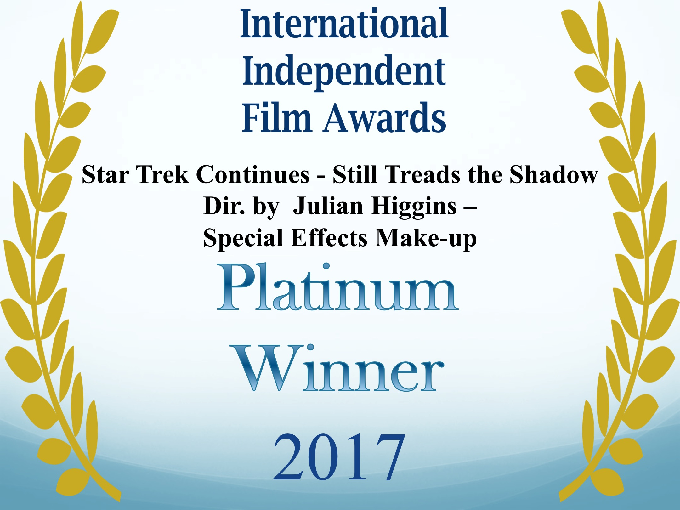 International Independent Film Award for SFX Makeup 2017 STC Still Treads the Shadow